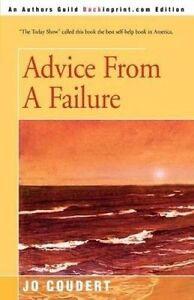NEW Advice From A Failure by Jo Coudert