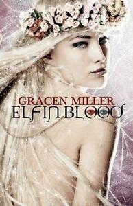 Elfin Blood by Miller, Gracen -Paperback