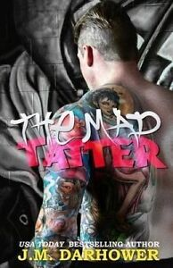 NEW The Mad Tatter by J.M. Darhower