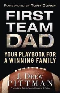 First Team Dad, J Drew Pittman
