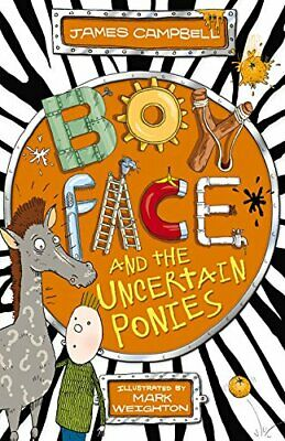 Boyface and the Uncertain Ponies by Campbell, James Book The Cheap Fast Free