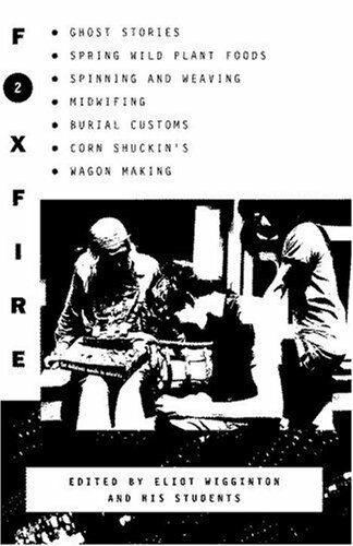 Foxfire 2 By Wigginton, Eliot