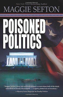 Poisoned Politics (A Molly Malone Mystery) (Poisoned Politics)