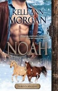 Noah (Deardon Mini-Series Book Three) -Paperback