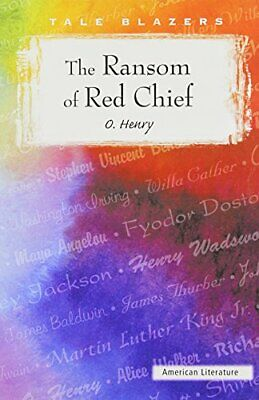 NEW - The Ransom of Red Chief (Tale Blazers) by Henry (O Henry The Ransom Of Red Chief)
