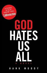 God Hates Us All-Hank Moody-very good condition + bonus book