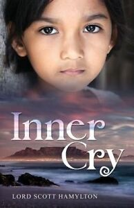 Inner Cry by Hamylton, Lord Scott -Paperback