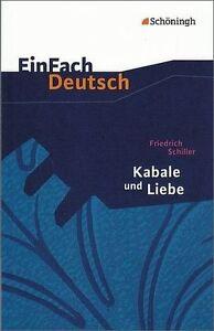 EinFach Deutsch Schiller Kabale und Liebe. Gymnasium 9783140223058 - Deutschland - EinFach Deutsch Schiller Kabale und Liebe. Gymnasium 9783140223058 - Deutschland
