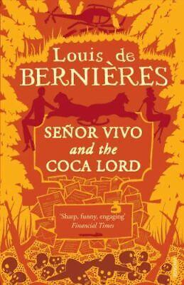 Senor Vivo & The Coca Lord (Latin American Trilogy), de Bernieres, Louis, Very G