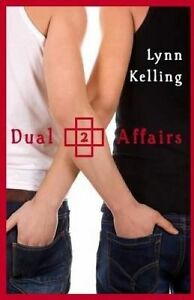 Dual Affairs by Kelling, Lynn -Paperback