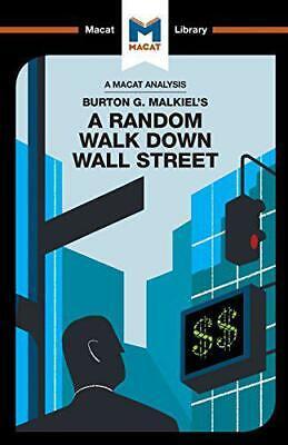 Burton Malkiel's A Random Walk Down Wall Street (The Macat Library) by Burton, N ()
