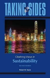 Taking Sides - Clashing Views in Sustainability