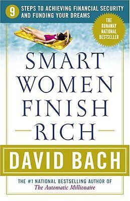 Smart Women Finish Rich  9 Steps To Achieving Financial Security And Funding You