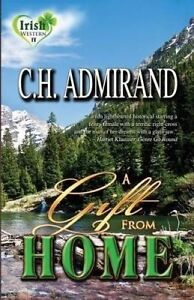A Gift from Home Large Print by Admirand, C. H. -Paperback