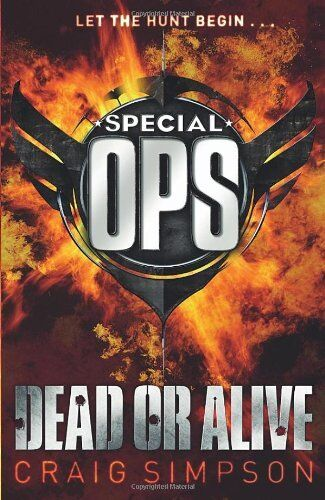 Special Operations: Dead or Alive By Craig Simpson