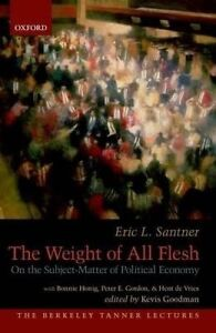 USED (GD) The Weight of All Flesh: On the Subject-Matter of Political Economy (T