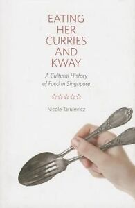 Eating Her Curries and Kway, Nicole Tarulevicz