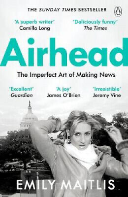 Airhead: The Imperfect Art of Making News by Emily Maitlis.
