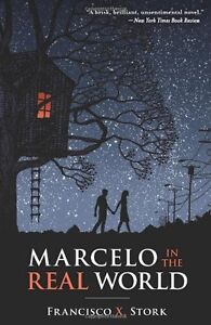 Marcelo In The Real World-Francisco Stork-Hardcover + bonus book