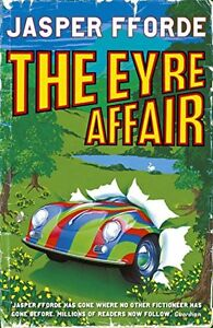 The Eyre Affair (Thursday Next),Jasper Fforde