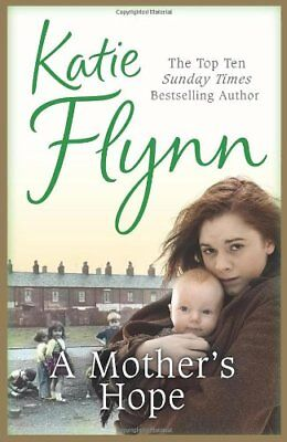 A Mother's Hope By  Katie Flynn. 9780099521747