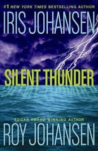 Silent Thunder by Roy Johansen and Iris Johansen  1st Editio