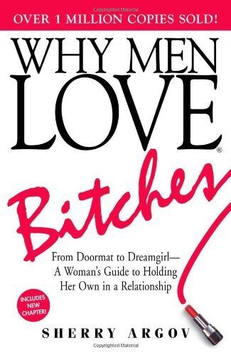 Why Men Love Bitches: From Doormat to Dreamgirl_A