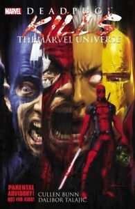 Deadpool Kills The Marvel Universe by Cullen Bunn 9780785164036