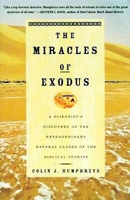 NEW Biblical Miracles of Exodus Natural Causes Red Sea Crossing Mount Sinai Bush
