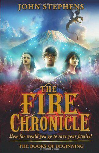 The Fire Chronicle: The Books of Beginning 2,John Stephens