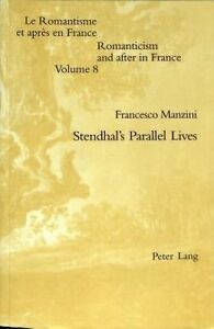 Stendhal's Parallel Lives, Francesco Manzini