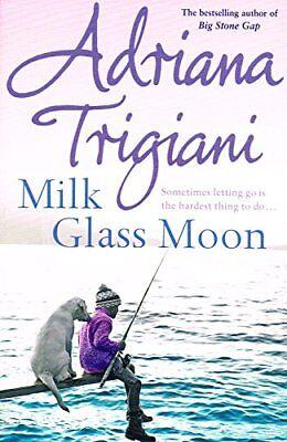 Milk Glass Moon :,Adriana Trigiani (Milk Glass Moon)