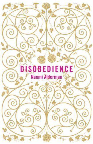 Disobedience,Naomi Alderman- 9780670916283