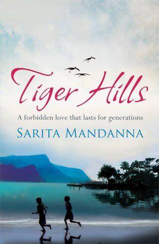 Tiger Hills,Sarita Mandanna
