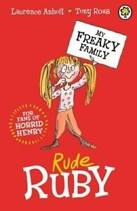 Rude Ruby: Book 1 by Laurence Anholt/Tony Ross (Paperback, 2015)