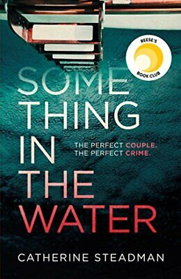 Something in the Water: The Gripping Reese Witherspoon Book Clu .9781471167195