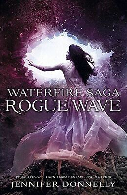 Donnelly, Jennifer, Rogue Wave: Book 2 (Waterfire Saga), Very Good, Paperback