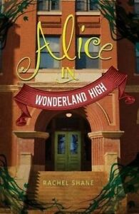 NEW Alice In Wonderland High by Rachel Shane
