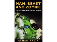 Man, Beast and Zombie: The New Science of Human Nature Paperback by Kenan Malik