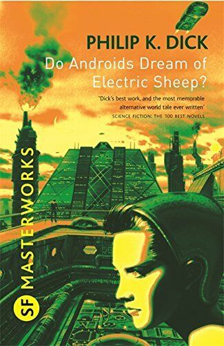 Do Androids Dream Of Electric Sheep? Philip K Dick Paperback Book 2010