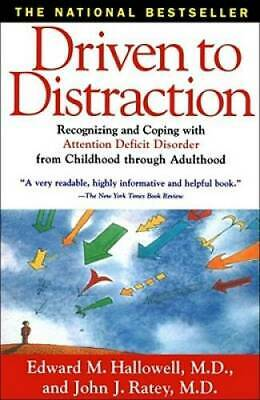 Driven to Distraction: Recognizing and Coping with Attention Deficit Diso - GOOD
