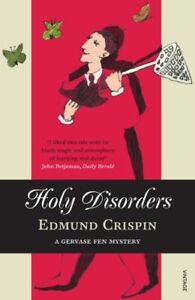 Holy Disorders By Edmund Crispin. 9780099506195