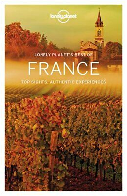 Lonely Planet Best of France by Lonely Planet 9781786573933 | Brand (Best Of France Travels)