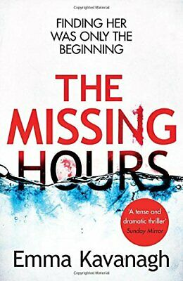 The Missing Hours by Kavanagh, Emma Book The Cheap Fast Free Post