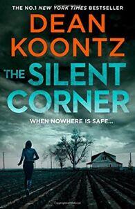 DEAN KOONTZ ___ THE SILENT CORNER ___ BRAND NEW __ FREEPOST UK