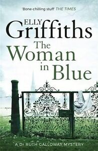 ELLY-GRIFFITHS-THE-WOMAN-IN-BLU-NUOVO-FREEPOST-UK