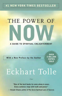 The Power of Now: A Guide to Spiritual Enlightenment - Paperback - VERY GOOD