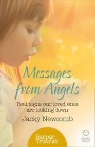Messages from Angels, Jacky Newcomb