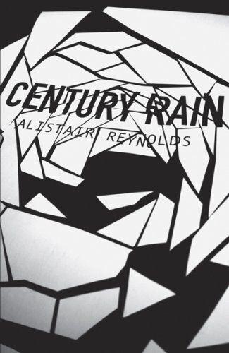 Century Rain: Totally Space Opera,Alastair Reynolds