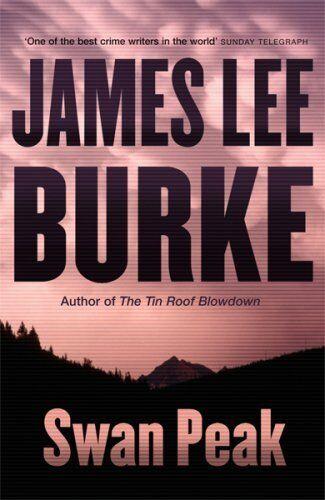 Swan Peak,James Lee Burke- 9781409100508